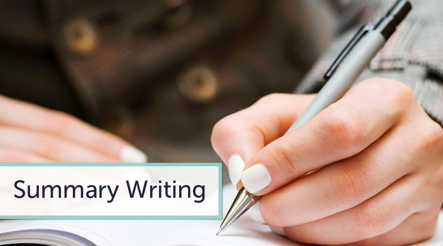 Learn Several Points on How to Write a Perfect Summary To Earn High Grades