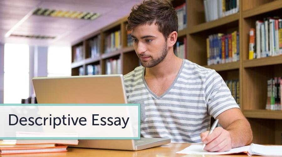 Descriptive Essay Prompts Make Clear How to Write a Descriptive Essay
